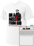 St. John Paul II On A Mission from God T-Shirt