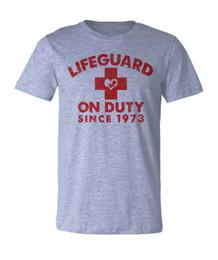 Lifeguard on Duty Since 1973 T-shirt