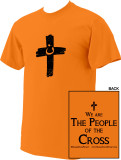 We are the People of the Cross Nazarene Solidarity T-Shirt