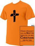 I Stand in Solidarity Martyr T-Shirt