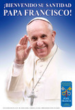Spanish Welcome Pope Francis Poster