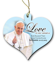 Love is Our Mission Pope Francis Visit Wood Heart Ornament
