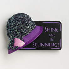 Shine and Be Stunning Magnet