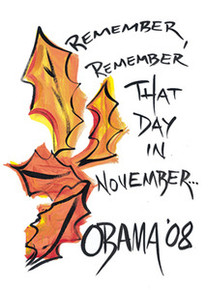 Remember, Remember That Day In November 08 magnet - Cidne Wallace
