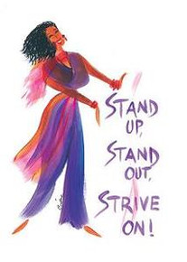 Stand Up, Stand Out, Strive On Magnet - Cidne Wallace
