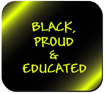 Black, Proud & educated Mousepad