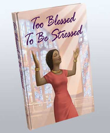 Too Blessed To Be Stressed Journal - 81218