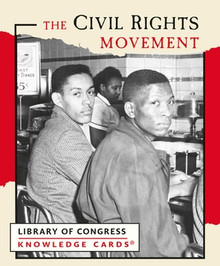 Civil Rights Movement Knowledge Cards