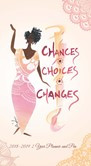 Chances, Choices, Changes 2018 - 2019 African American Checkbook Planner with Pe