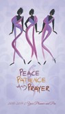 Peace, Patience and Prayer 2018 - 2019 African American Checkbook Planner
