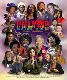 """Black Women on the Move for Equality"" --Wishum Gregory"