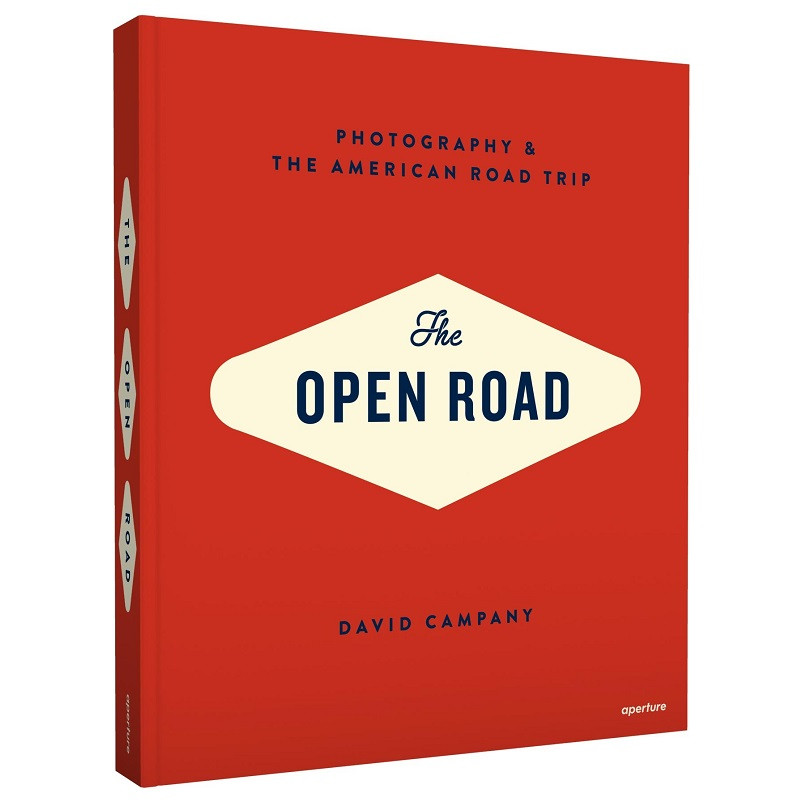 The Open Road Photography and the American Road Trip