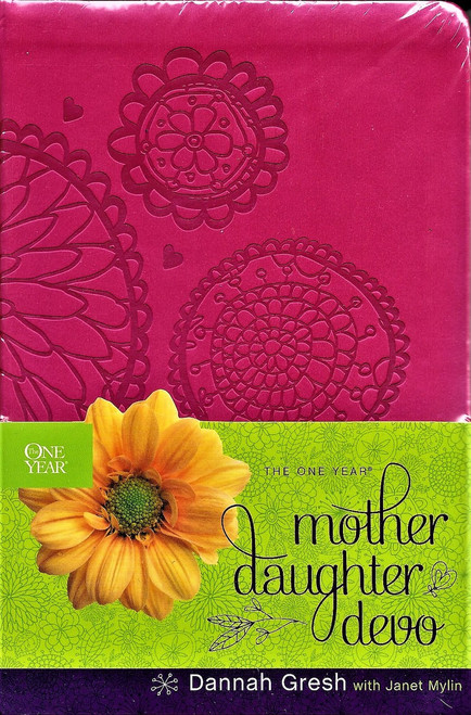 The One Year Mother and Daughter Devotional - Dannah Gresh.