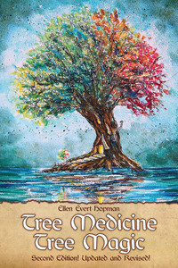 Tree Medicine Tree Magic by Ellen Evert Hopman
