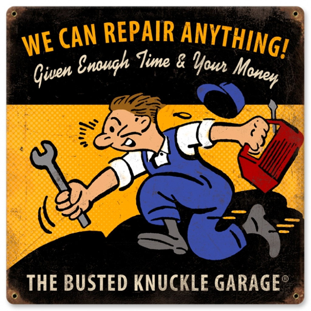 Vintage We Can Repair Anything 12 x 18 inches Tin Sign