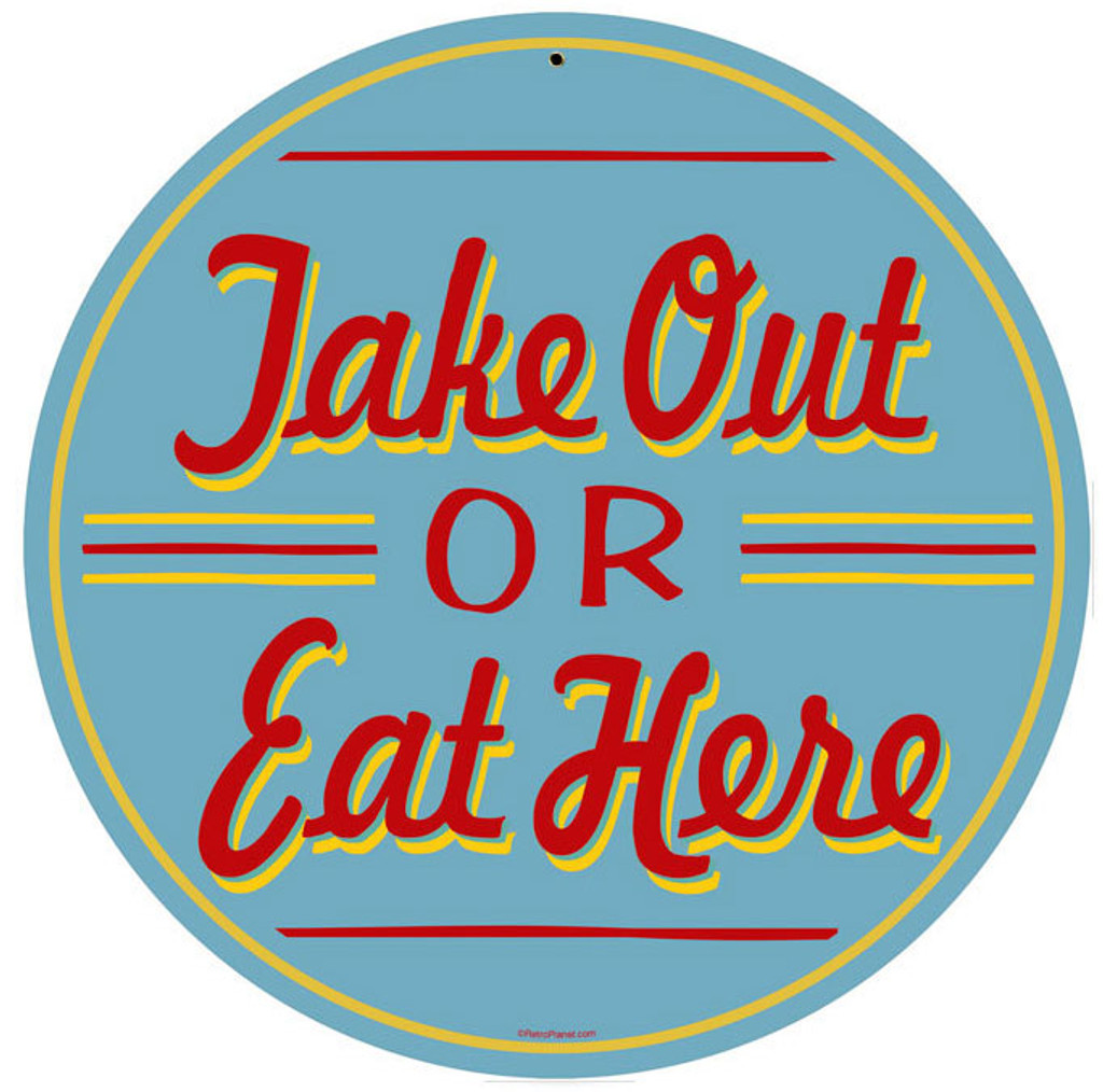 Retro Take Out or Eat Here Metal Sign 14 x 14 Inches