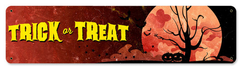 Trick Or Treat Metal Sign 20 x 5 Inches