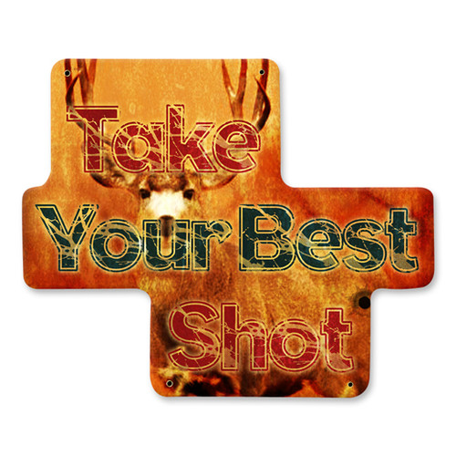 Take Your Best Shot Metal Sign 12 x 12 Inches