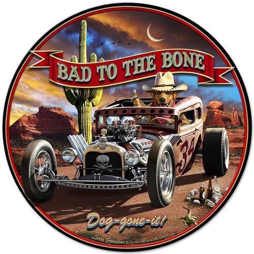 Bad To The Bone Rat Rod metal sign