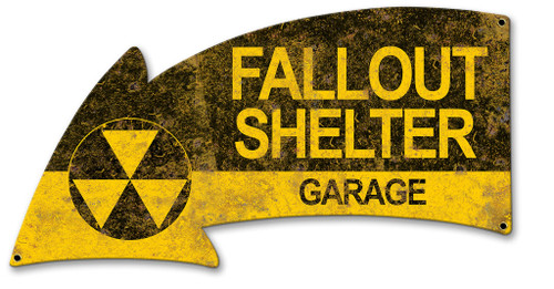 Fallout Shelter Garage Arrow Metal Sign 21 x 11 Inches