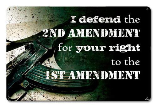 I Defend The 2nd Amendment Metal Sign 18 x 12 Inches