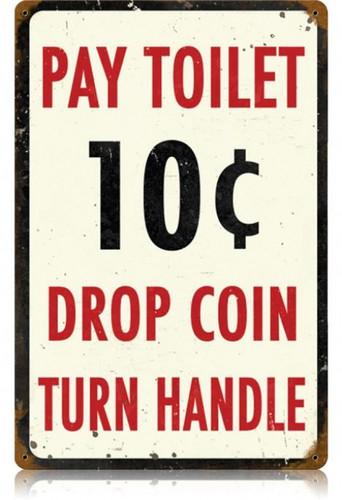 Vintage-Retro Pay Toilet Metal-Tin Sign