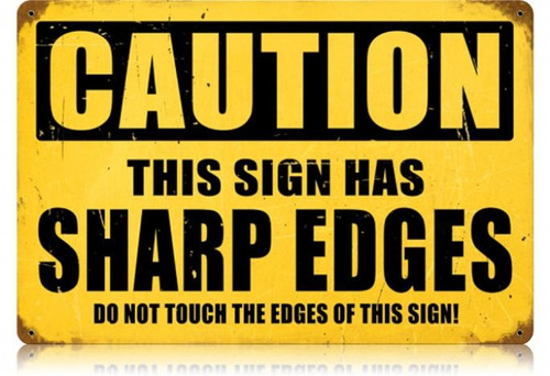 Vintage-Retro Sharp Edges Metal-Tin Sign