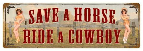 Vintage-Retro Save a Horse Metal-Tin Sign