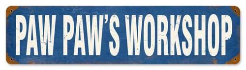 Vintage-Retro Paw Paw's Workshop Metal-Tin Sign