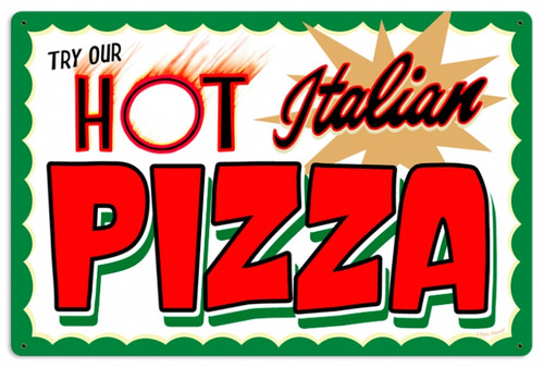 Retro Hot Italian Pizza Tin Sign 24 x 16  Inches
