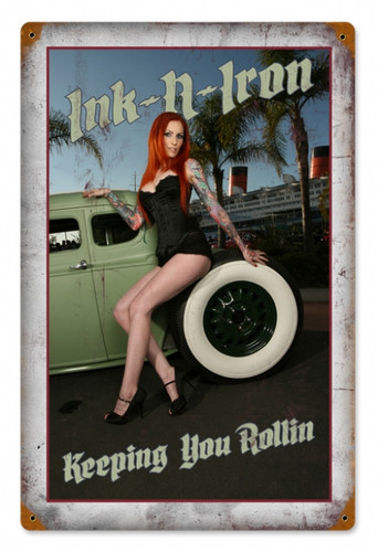 Vintage-Retro Ink and Iron Keeping Rolling - Pin-Up Girl Metal Sign -