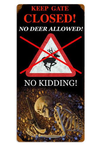 Retro No Deer Metal Sign  12 x 24 Inches