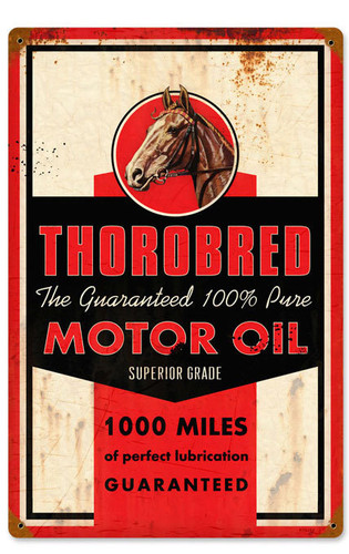Retro Thorobred Motor Oil Metal Sign 18 x 12 Inches