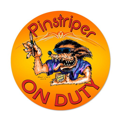 Retro Pinstriper On Duty Round Metal Sign 14 x 14 Inches
