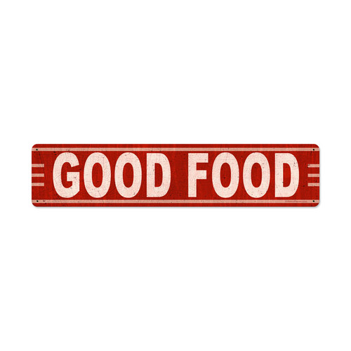 Good Food Metal Sign 28 x 6 Inches