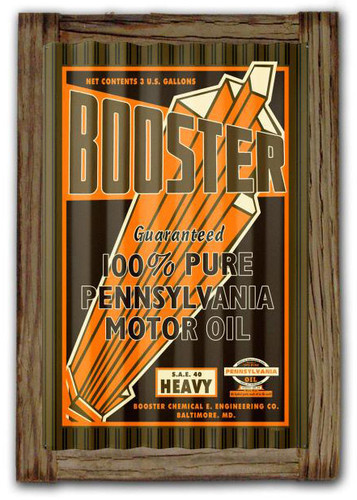 Booster Motor Oil  Corrugated Rustic Metal and  Barn Wood Sign 16 x 24 Inches