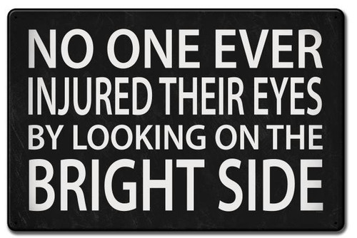 Bright Side Custom Shape Metal Sign 24 x 16 Inches