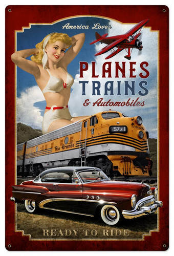 Planes Trains Automobiles Pinup Girl Metal Sign 24 x 36 Inches