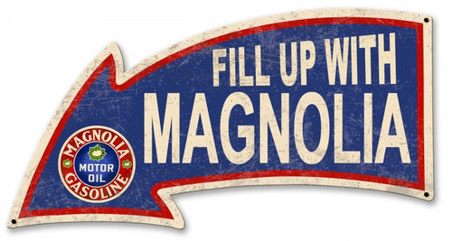 Fill Up With Magnolia Arrow Metal Sign 26 x 14 Inches