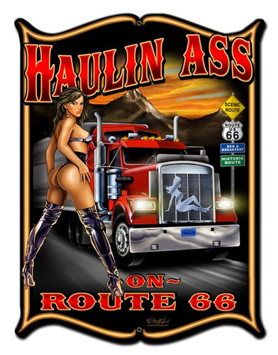 Haulin Ass Pinup Girl Metal Sign 14 x 19 Inches