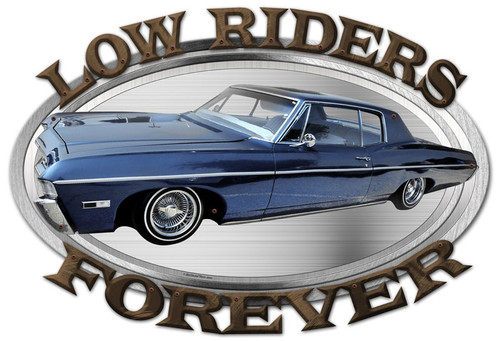 3-D Layered Low Riders Forever Metal Sign 24 x 16 Inches