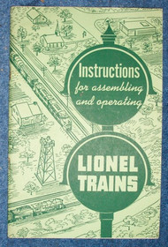 1951 Instructions For Assembling and Operating Lionel Trains (7+)