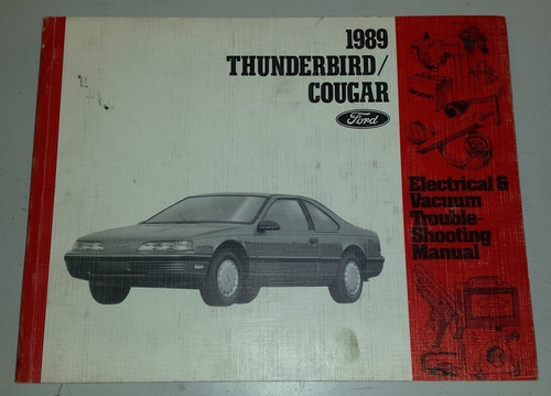 1989 Thunderbird / Cougar Electrical & Vacuum Manual - FPS-12116-89