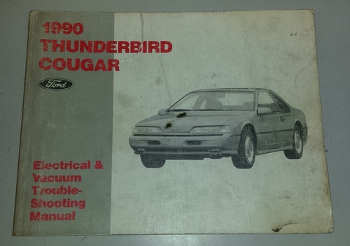 1990 Thunderbird / Cougar Electrical & Vacuum Manual - FPS-12116-90