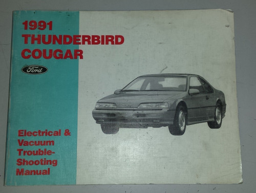 1991 Thunderbird / Cougar Electrical & Vacuum Manual - FPS-12116-91