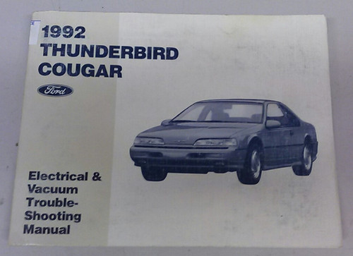 1992 Thunderbird / Cougar Electrical & Vacuum Manual - FPS-12116-92