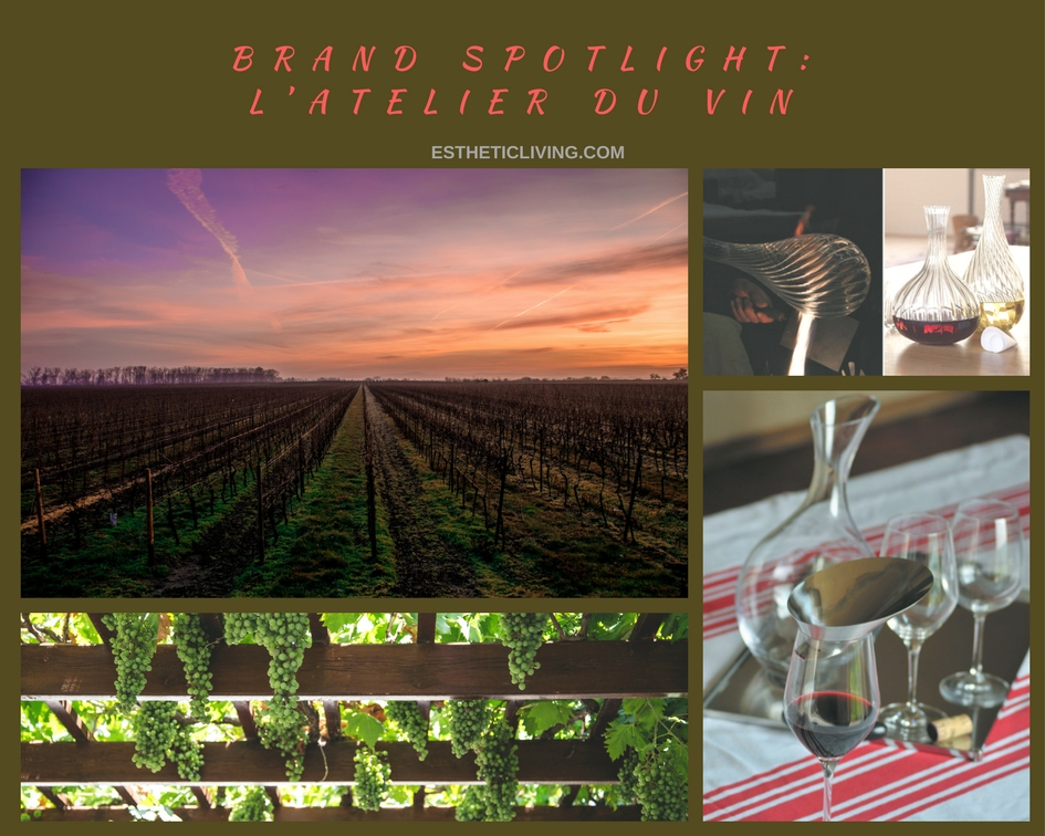 brand spotlight atelier du vin esthetic living. Black Bedroom Furniture Sets. Home Design Ideas