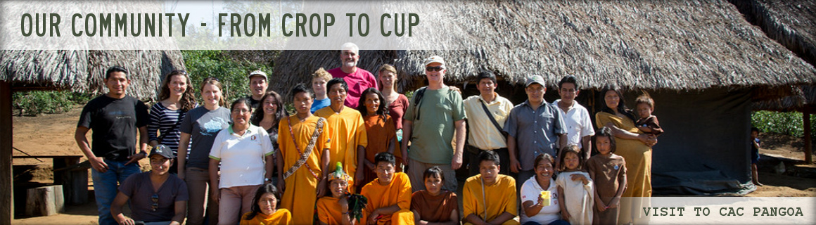 We are all a part of a community - from crop to cup!