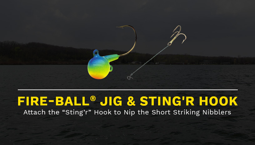 Fire-Ball® Jig and Sting'r Hook