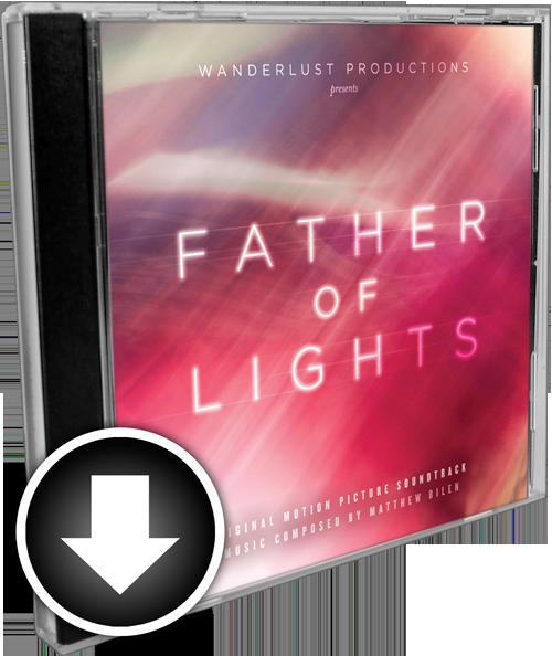 Father of Lights (Original Motion Picture Soundtrack) Digital Download